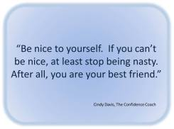 be nice to yourself cindy